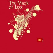 The Magic of Jazz