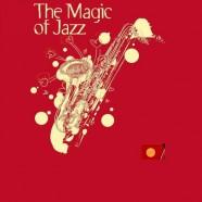 The Magic of Jazz