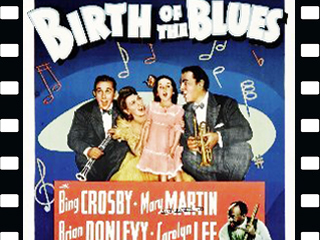«Birth of the Blues»