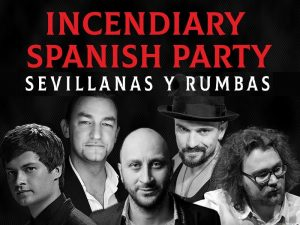 INCENDIARY SPANISH PARTY