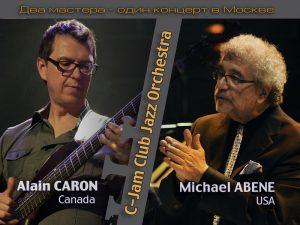 ALAIN CARON (CANADA), MICHAEL ABENE (USA) & C-JAM CLUB JAZZ ORCHESTRA BY GEORGE GORBOV